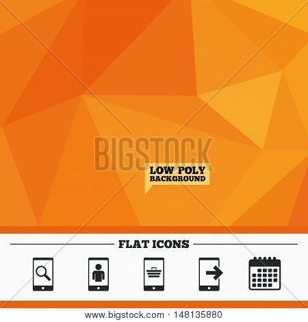 Triangular low poly orange background. Phone icons. Smartphone video call sign. Search, online shopping symbols. Outcoming call. Calendar flat icon. Vector