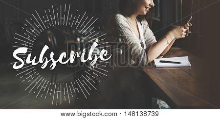 Subscribe Communication Marketing Membership Concept