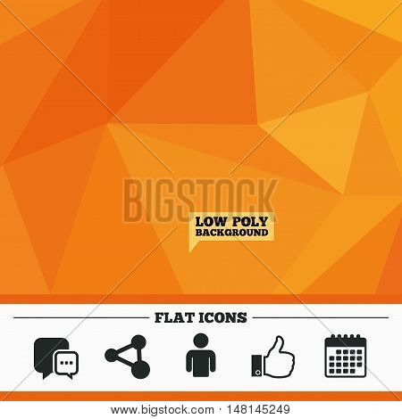 Triangular low poly orange background. Social media icons. Chat speech bubble and Share link symbols. Like thumb up finger sign. Human person profile. Calendar flat icon. Vector