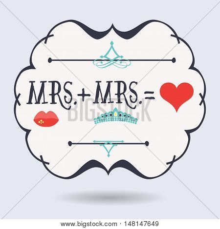 Black abstract emblem with conceptual Mrs. plus Mrs. equals red heart icons on blue background