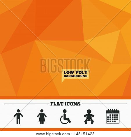 Triangular low poly orange background. WC toilet icons. Human male or female signs. Baby infant or toddler. Disabled handicapped invalid symbol. Calendar flat icon. Vector