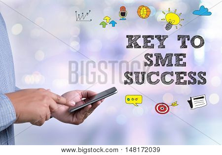 Key To Sme Success  Small And Medium-sized Enterprises