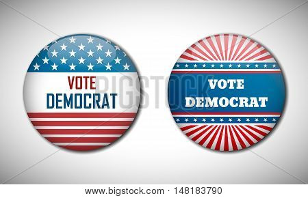 Badge Election Campaign 2016. Vote Democrat.
