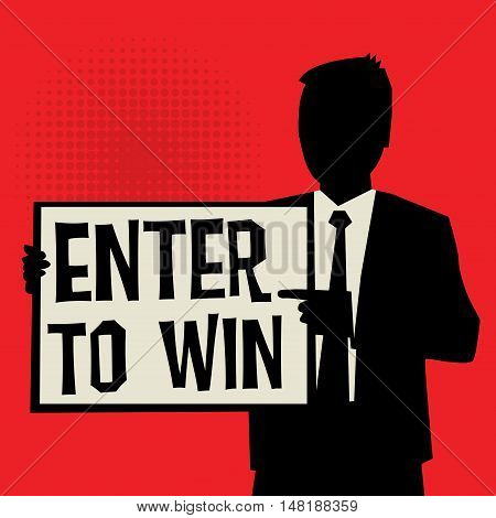Man showing board business concept with text Enter to Win vector illustration