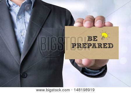 Businessman Be Prepared Message On The Card Shown
