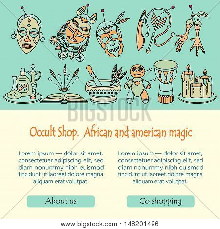 Voodoo magic web template. Mystic card with place for your text. Voodoo doll, skull, chicken foot, necklace, poison, candles, drums, book a machete.