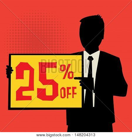 Man showing board business concept with text 25 percent off vector illustration