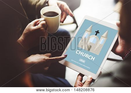 Church Christian Catholic Protestant Orthodox Believe Worship Concept