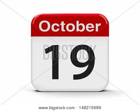 Calendar web button - The Nineteenth of October three-dimensional rendering 3D illustration