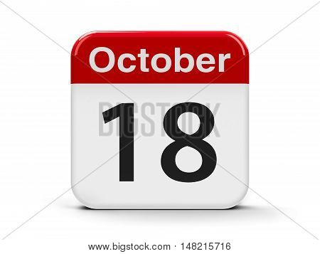 Calendar web button - The Eighteenth of October - Alaska Day three-dimensional rendering 3D illustration