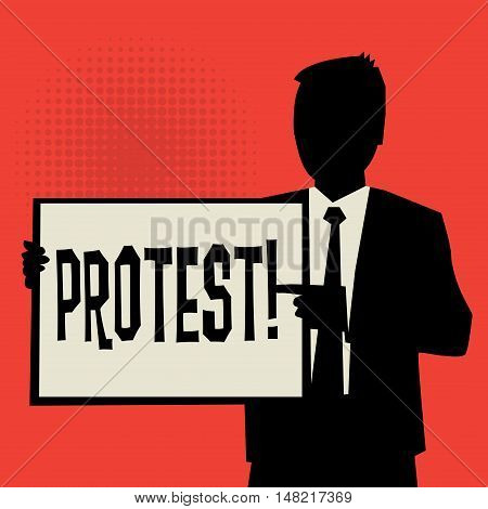 Man showing board business concept with text Protest vector illustration