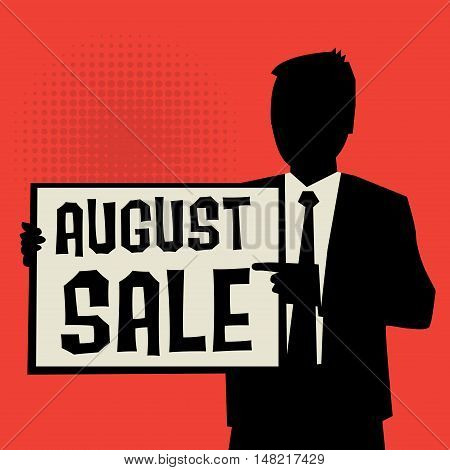 Man showing board business concept with text August Sale vector illustration