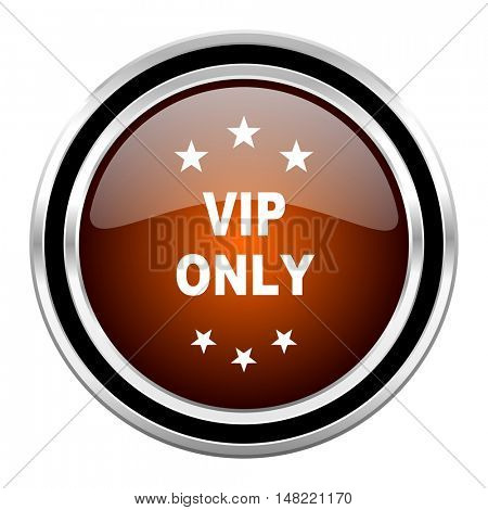 vip only round circle glossy metallic chrome web icon isolated on white background