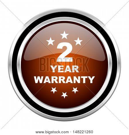 warranty guarantee 2 year round circle glossy metallic chrome web icon isolated on white background