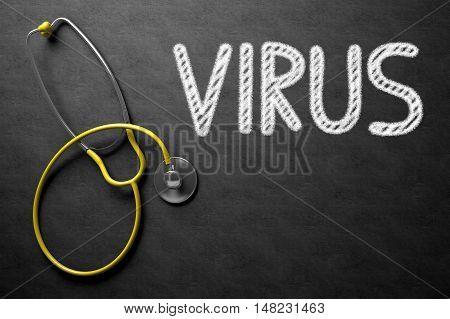 Medical Concept: Virus - Medical Concept on Black Chalkboard. Medical Concept: Virus Handwritten on Black Chalkboard. 3D Rendering.
