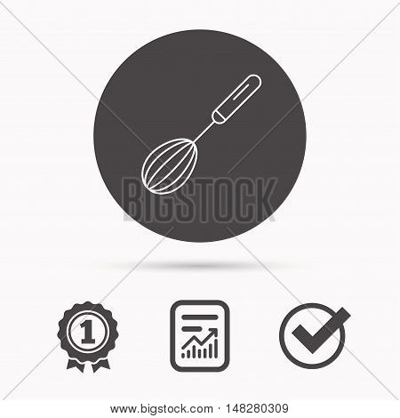 Whisk icon. Kitchen tool sign. Kitchenware whisking beater symbol. Report document, winner award and tick. Round circle button with icon. Vector