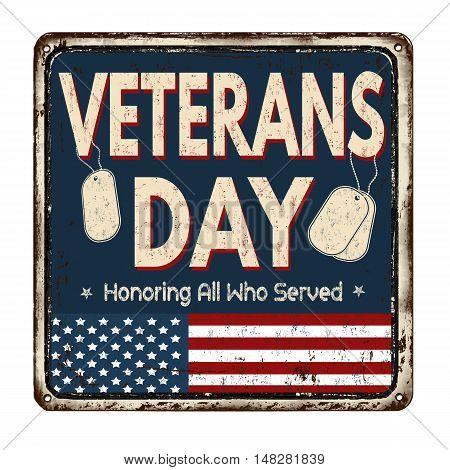 Veterans Day Vintage Metal Sign
