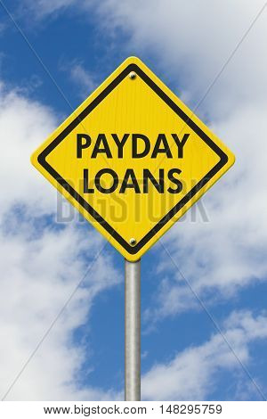 Payday Loans yellow warning highway road sign Yellow warning highway sign with words Payday Loans with sky background, 3D Illustration
