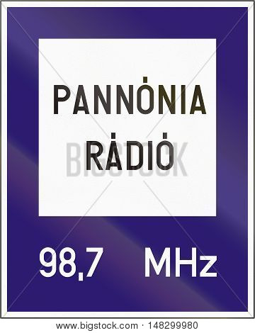 Road Sign Used In Hungary - Radio Station For Road And Traffic Information