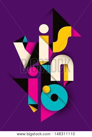 Typographic poster with abstract design. Vector illustration.