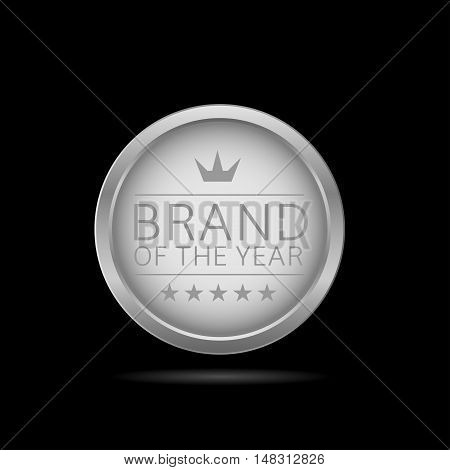 Brand of the year. Silver metal badge, business theme