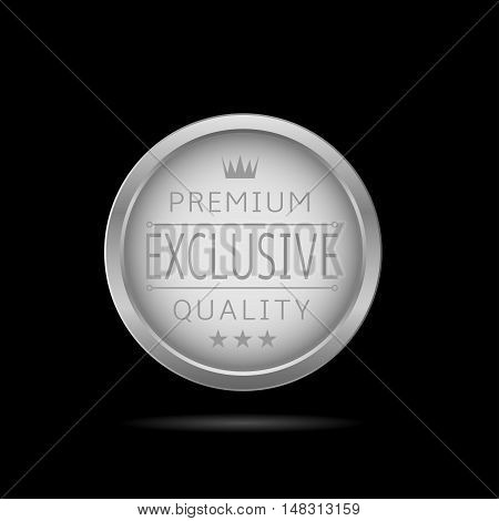 Premium exclusive quality label. Silver metal badge, business theme