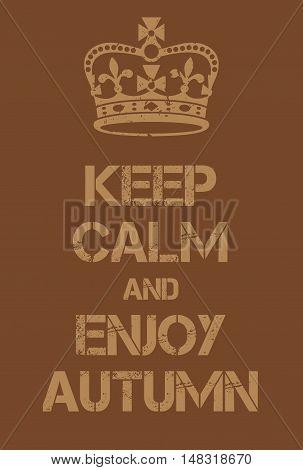 Keep Calm And Enjoy Autumn Poster