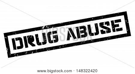 Drug Abuse Rubber Stamp