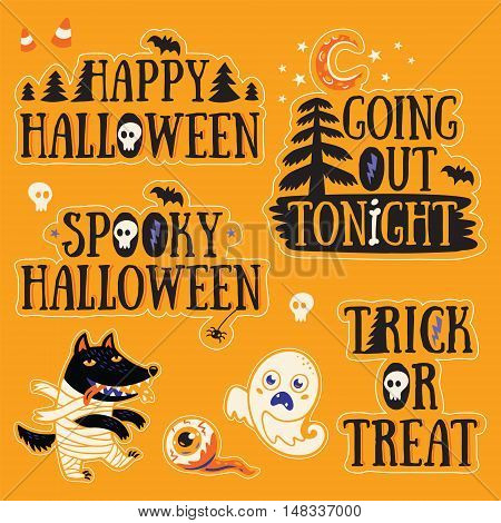 Happy Halloween. Going out tonight. Spooky Halloween. Trick or treat. Stickers collection of characters and text for Halloween in cartoon style. Ghost, wolf, mummy and eyes.