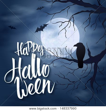 vector halloween poster with hand lettering greetings label - happy halloween - on night sky with full moon and clouds on the background with flying bats and dark trees with raven sitting on a branch.