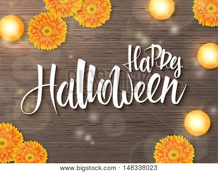 vector halloween poster with hand lettering greetings label - happy halloween - on desk with gerbera flower and candle on top view.