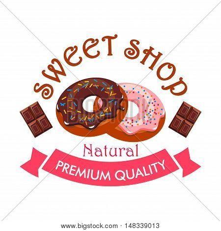 Sweet shop dessert emblem. Donuts and chocolate icons. Template for cafe menu card, cafeteria signboard, patisserie poster