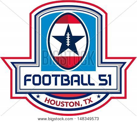 Illustration of an American football ball big game with stars and stripes set inside shield crest with words text Football 51 Houston TX done in retro style.