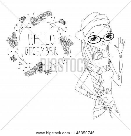 Hello December Black and White Illustration with a Hello December Typography Lettering, Winter Holiday Wreath and a Fashion Girl. Artistic Fashion Hello December Vector Illustration for Print Blogging