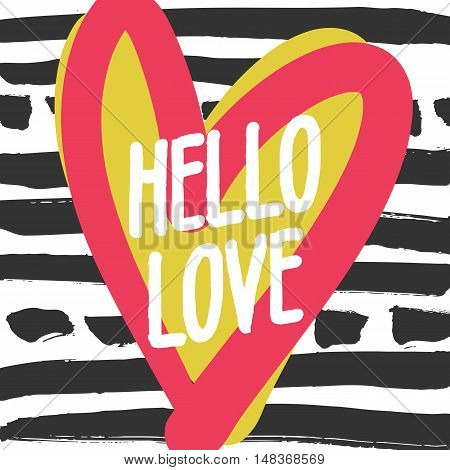 Decorative modern card. Typography poster with white handlettering and pink and yellow heart on striped background. Stylish design for wedding, valentines day, save the date or romantic design