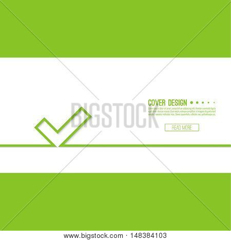 Vector background with check marks or ticks. checkbox. Web and mobile applications. acceptance positive passed voting. Green. template, layout