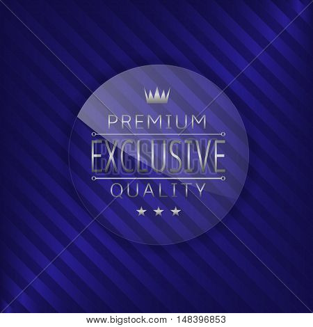 Exclusive premium quality label. Glass badge with silver text, Luxury emblem