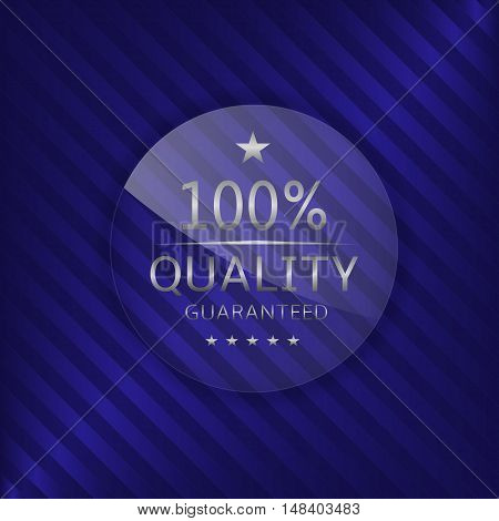 Quality guaranteed label. Glass badge with silver text, Luxury emblem