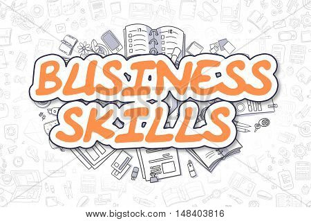 Business Illustration of Business Skills. Doodle Orange Word Hand Drawn Doodle Design Elements. Business Skills Concept.