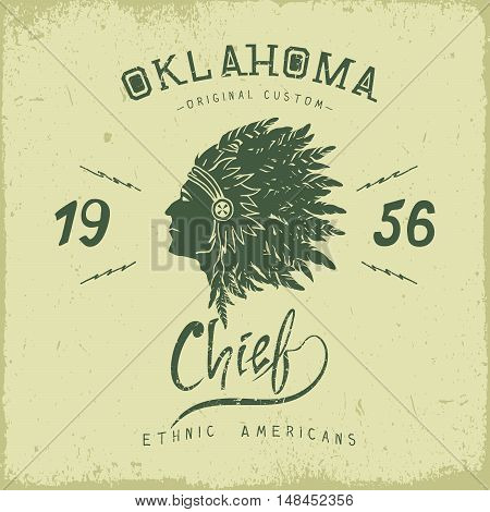Old label with indian chief head in profile.Prints design for t-shirts