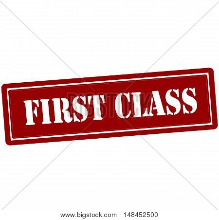 Rubber stamp with text first class inside vector illustration