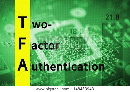 Acronym TFA as Two-factor authentication. Abstract illustration.