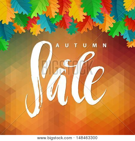 Triangle illustration Autumn Sale. Autumn Oak Leaves and Polygon Background. Calligraphy Poster,