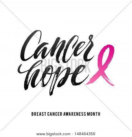 Cancer Hope. Vector Breast Cancer Awareness Calligraphy Poster Design. Stroke Pink Ribbon.