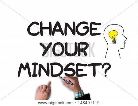 Change Your Mindset?