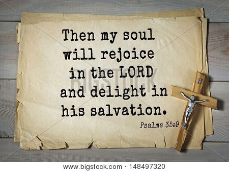 TOP-1000.  Bible verses from Psalms. Then my soul will rejoice in the LORD and delight in his salvation.