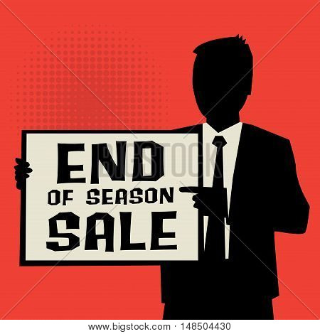 Man showing board business concept with text End os Season Sale vector illustration