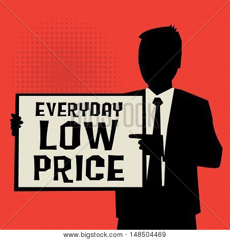 Man showing board business concept with text Everyday Low Price vector illustration