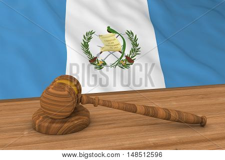 Guatemalan Law Concept - Flag Of Guatemala Behind Judge's Gavel 3D Illustration