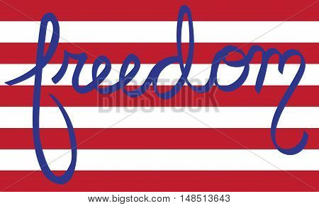 Freedom Red White and Blue American Stripes